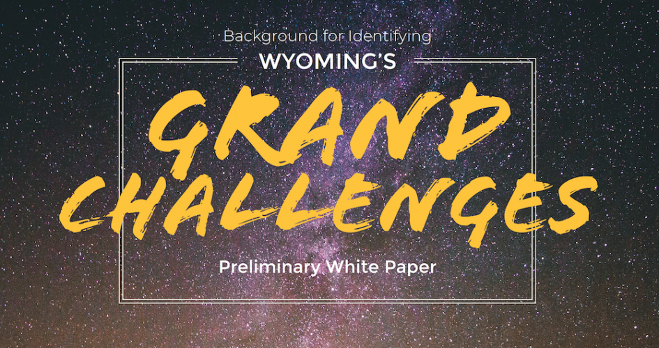 Background for Identifying Wyoming's Grand Challenges